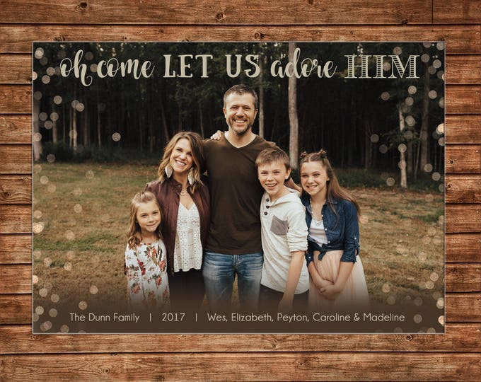Christmas Holiday Photo Card Gold Glitter Let us adore Him   - Can Personalize - Printable File or Printed Cards