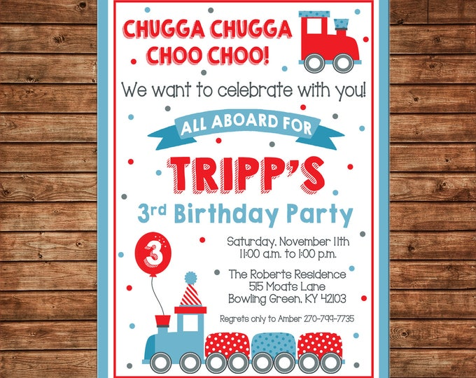 Boy or Girl Invitation Train Choo Choo Birthday Party - Can personalize colors /wording - Printable File or Printed Cards