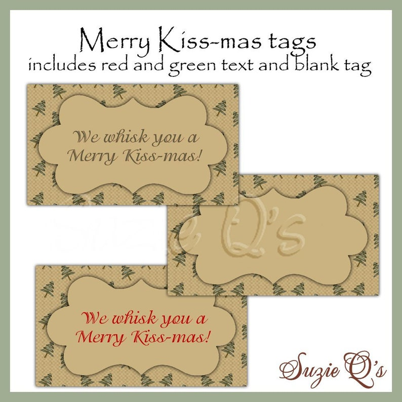 photo relating to We Whisk You a Merry Kissmas Printable Tag called We Whisk oneself a Merry Kiss-mas tags - CU Electronic Printable - Instantaneous Down load