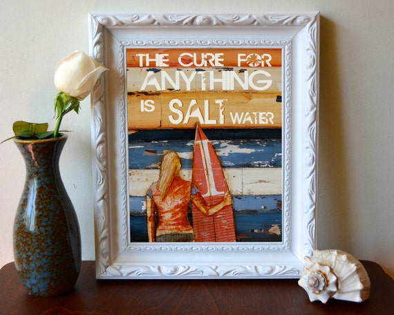 ART PRINT, The Cure for Anything is Salt Water, Beach Print, Surf art, surfboard, mixed media, beach decor, summer gift,  All Sizes