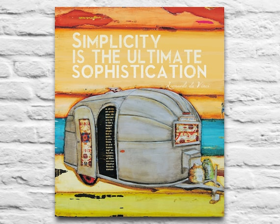 Airstream Camper Trailer ART PRINTABLE   Simplicity Leonardo da Vinci quote vintage rv camping home decor wall poster sign diy, 8x10 11x14