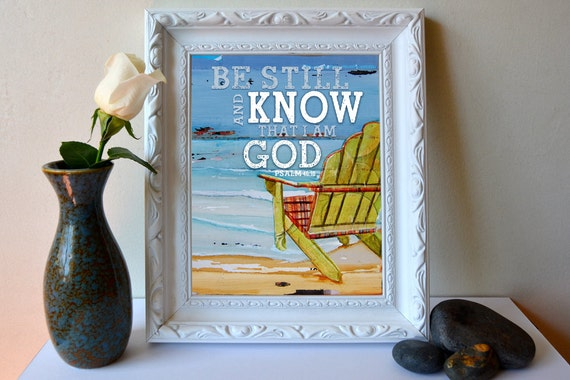 ART PRINT, Psalm 46:10,Be still, Christian print,beach art, Christian art, Scripture, wall decor, adirondack chair, wall decor, All Sizes