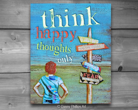 ART PRINTABLE, Think Happy Thoughts Only, digital download, positive energy, graduation gift, mixed media collage, wall decor, 8x10