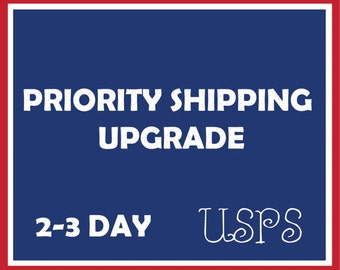 Priority two day shipping. United States only