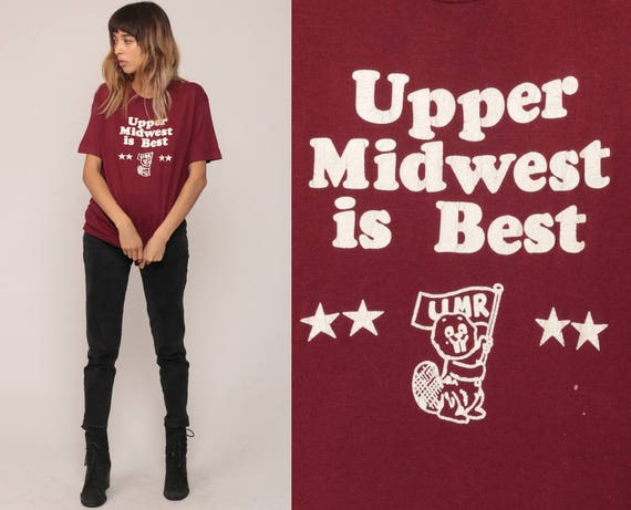 Midwest Shirt UPPER MIDWEST Is BEST Umr Shirt Graphic Retro TShirt 80s Vintage Beaver Graphic Print 90s Travel Tee Burgundy Large