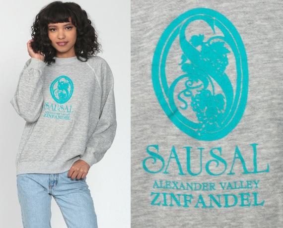 Sausal Zinfandel Shirt 80s Sweatshirt Alexander Valley Wine Shirt Winery Graphic Sweatshirt Raglan Vintage Retro 1980s Small Medium