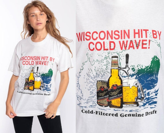 Miller Beer Shirt WISCONSIN Shirt Hit By Cold Wave Tshirt 90s Genuine Draft Vintage Graphic T Shirt Retro Tee Drinking Party Large