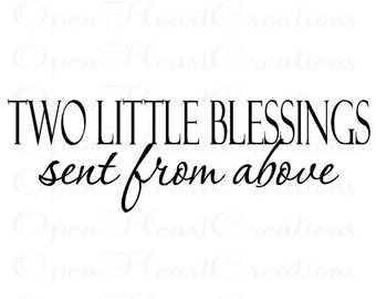 """Twin Vinyl Wall Decals - Two Little Blessings Sent From Above Baby Nursery Wall Lettering Decor 10""""H X 32""""W Ba0035"""