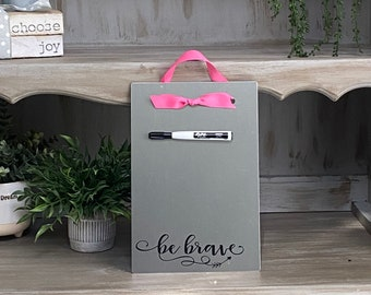 Encourage Gift - Breast Cancer Awareness - Magnetic Board - Dry Erase Board - Photo Board - Message Board - Be Brave