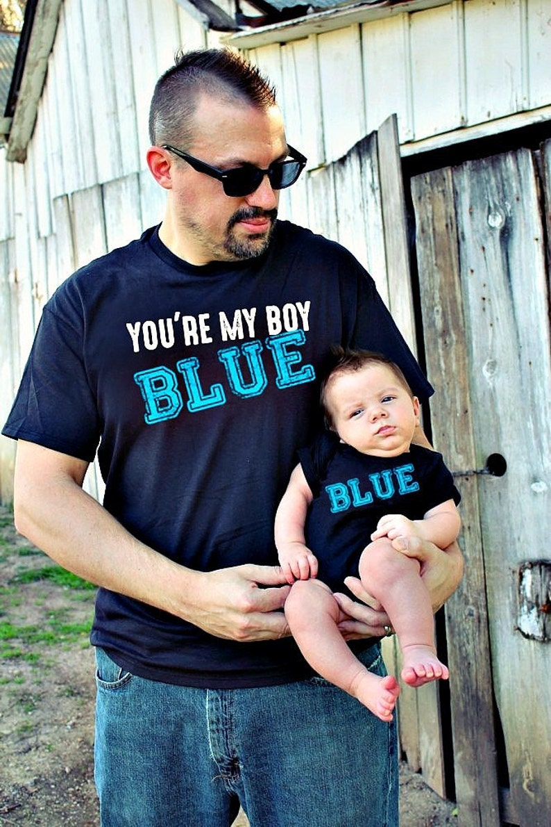 ab775749ffa3a Father Son combo You're my BOY BLUE ™ Old School funny t-shirt retro shirt  child tshirt daddy new dad child boy baby present fathers day