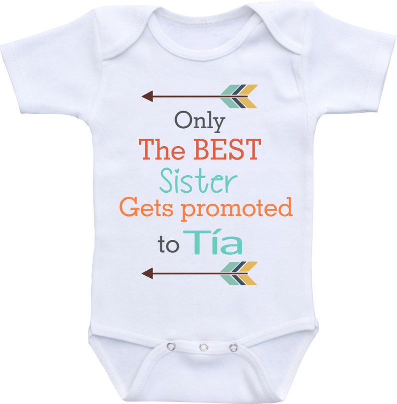 f2460aeba Only the Best Sisters get promoted to Aunt Onesie® Bodysuit.   Etsy