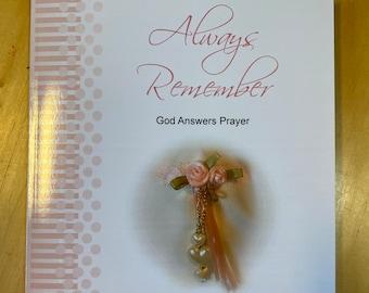 "SALE! Prayer Journal: Always Remember God Answers Prayer, The ""Daily, But Different"" Christian Prayer Journal"