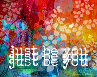Art print Just be you 8x10 inch ready to frame art print home decor office decor