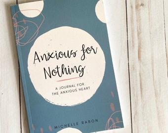 Anxious for Nothing Journal