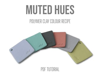 Polymer Clay Colour Mixing Tutorial for Colour Palette Recipes, Muted Hues, Fimo Clay, Digital Download