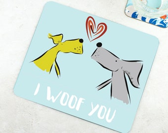 I Woof You Melamine Placemat - Funny Placemat - Dog Placemat - Dog Lover Gift - Funny Gift - Happy Bright Placemat - I Love You Gift