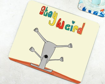 Stay Weird Melamine Placemat - Funny Placemat - Dog Placemat - Dog Lover Gift - Funny Gift - Happy Bright Placemat - Weird Gift