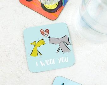 I Woof You Coaster - Girlfriend Gift - Funny Gift - Dog Gift - Weimaraner Gift - Silly Gift - I Love You Gift - Boyfriend Gift