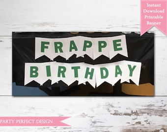 Starbucks Birthday Coffee Lover Printable Banner, Instant Download - Print Your Own