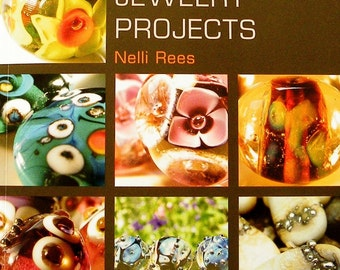 Lampwork Bead Tutorial Glass Bead Jewelry Projects Book Beads and Jewellery Making Tutorials SRA Nelli Rees