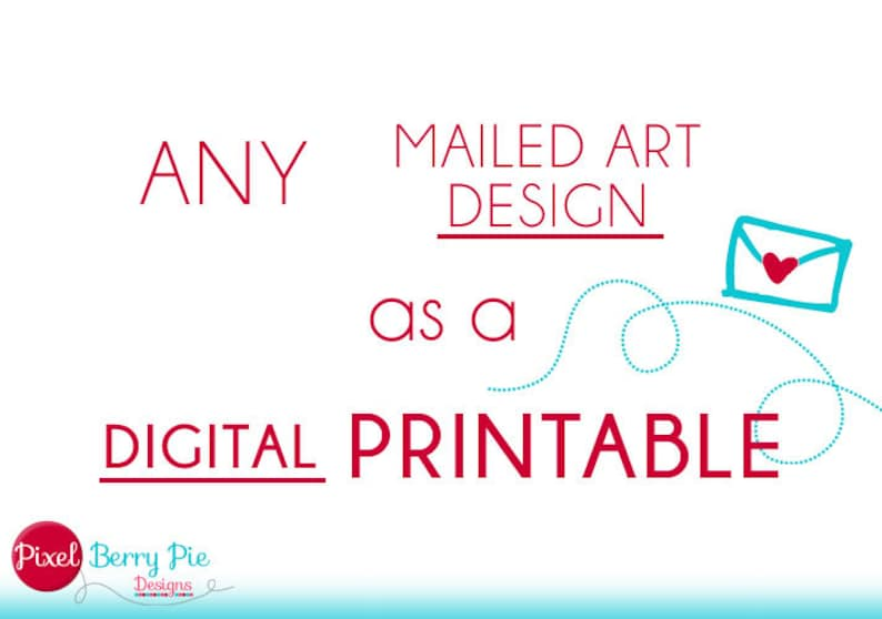 Any Mailed Art Print Available as a DIGITAL PRINTABLE // 8x10 image 0