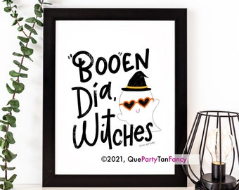 """Spanish Art Print reads """"Booen Dia Witches"""", Halloween Decor, Mexican Humor"""