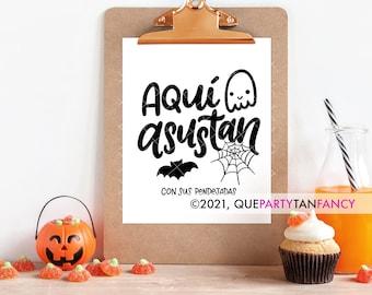 Aqui Asustan (con sus pendejadas) Funny Spanish Art Print, Halloween Decor, Mexican Humor