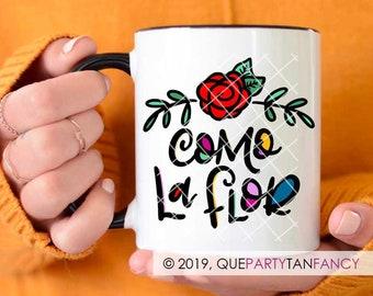 Como La Flor / 11oz Coffee Mug / Colorful / Hand Lettered Design / Selena Quintanilla