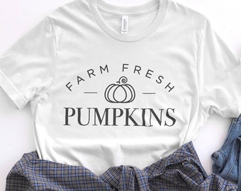 Farm Fresh Pumpkins Shirt, Fall Shirt, Autumn Shirt, Pumpkin Patch Shirt, Thanksgiving Shirt, Cute Gifts for Girls, Gifts for Her