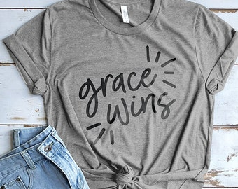 Grace Shirt, Bible Shirt, Church Shirt, Grace Wins Every Time Shirt, Cute Christian Shirts, Cute Shirt, Mom Shirts, Christian Gifts