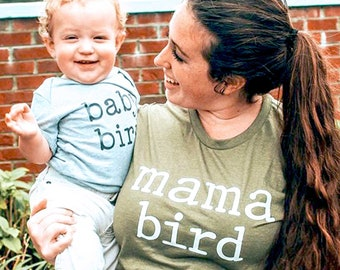 Mama Bird Shirt, Mom Shirt, Momma Shirt, Mom Gift, Gifts for Moms, Mommy Shirt, New Mom Shirt, Cute Shirts, Trendy Shirts, Mom Shirts