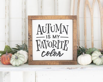 Autumn is my Favorite Sign, Fall Sign, Farmhouse Autumn Decor, Farmhouse Fall Signs, Fall Decor, Farmhouse Thanksgiving Sign, Harvest Sign