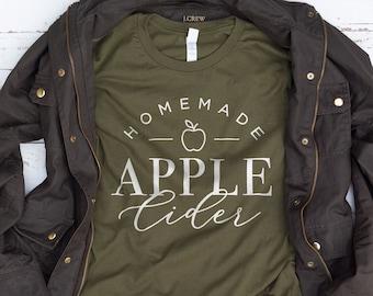 Homemade Apple Cider Shirt, Fall Shirt, Autumn Shirt, Thanksgiving Shirt, Fall Farmhouse Shirt, Cute Gifts for Girls, Gifts for Her