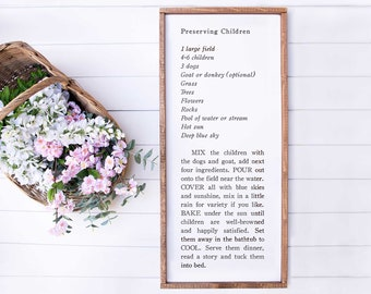 Lg Preserving Children Recipe | Playroom Sign, Kitchen Sign, Nursery Sign, Kids Room Sign, Family Sign, Family Recipe Sign, Love Recipe Sign