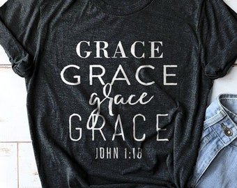 Grace Upon Grace Shirt, Bible Verse Shirt, Christian Mom Shirts, Bible Shirt, Christian Shirts, Jesus Shirts, Church Shirts, Grace Shirt