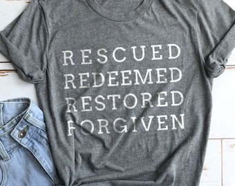 Redeemed Shirt, Forgiven Shirt, Christian Mom Shirts, Bible Shirt, Christian Shirts, Jesus Shirts, Church Shirt, Jesus Shirt, Rescued Shirt