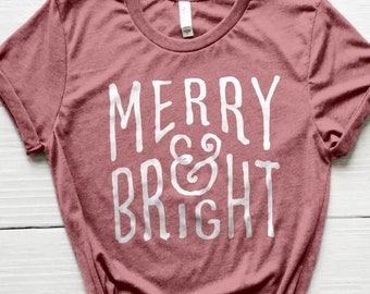 Christmas Shirt, Merry Shirt, Cute Holiday Shirt, Christmas Clothes, Christmas Gifts, Christmas Tees, Gifts for Girls, Christmas T-shirt