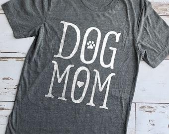 Dog Mom Shirt, Mom Shirt, Momma Shirt, Mom Gift, Gifts for Dog Moms, Mommy Shirt, Cute Shirts, Dog Mom Shirts, Dog Lover Shirt, Pet Shirt