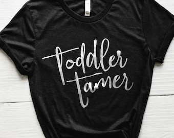 Toddler Tamer Shirt, Mom Shirt, Momma Shirt, Mom Gift, Gifts for Moms, Mommy Shirt, Cute Shirts, Cute Tees, Mom Shirts, Chaos Coordinator