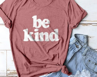 Be Kind Shirt, Mom Shirt, Momma Shirt, Mom Gift, Gifts for Moms, Mommy Shirt, Cute Shirts, Cute Tees, Mom Shirts, Retro Shirt, Vintage Shirt