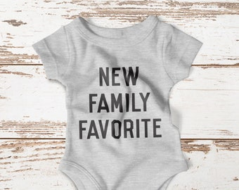 Family Favorite Funny Baby Onesie®, Cute Baby Onesie®, Baby Shower Gift, Family Favorite Onesie®, New Baby Onesie®, Baby Gifts, Baby Onesie®