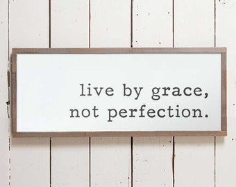 Live by Grace Sign, Grace Sign, Christian Sign, Bible Sign, Farmhouse Sign, Quote Sign, Sign Quotes, Fixer Upper Signs, Wood Signs, Gifts