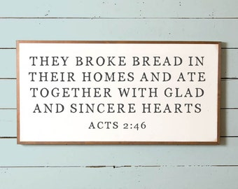 Lg They Broke Bread In Their Homes, Broke Bread Sign, Wall Decor, Dining Room Sign, Fixer Upper Sign, Silo Wall Sign,