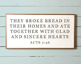 Sm They Broke Bread In Their Homes, Broke Bread Sign, Wall Decor, Dining Room Sign, Fixer Upper Sign, Silo Wall Sign,