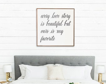 Wall Sign Every Love Story Is Beautiful | Farmhouse Bedroom, Valentines Day, Love Sign, Master Bedroom Sign, Fixer Upper Sign, Modern Farm