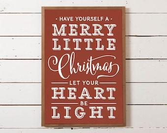 Have Yourself a Merry Little Christmas Wall Sign | Farmhouse Christmas Sign, Christmas Sign, Fixer Upper Christmas, Modern Farm Christmas