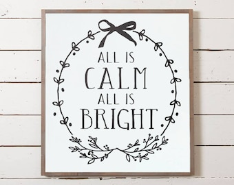 Christmas Wall Sign, All is Calm Sign, Silent Night Sign, Silent Night Wall Sign, Christmas Decor, Farmhouse Christmas, Joanna Gaines