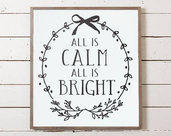 Christmas Wall Sign, All is Calm Sign, Silent Night Sign, Silent Night Wall Sign, Christmas Decor, Farmhouse Christmas, Modern Farm