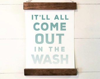 "Laundry Room Wall Decor | ""It'll All Come Out in the Wash"" 