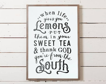 When Life Gives You Lemons Wall Sign | Southern Sign, Southern Sayings, Farmhouse Sign, Thank God You're From the South Sign, Cute Sign